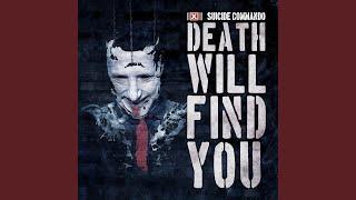Death Lies Waiting (Death Will Find You Remix)