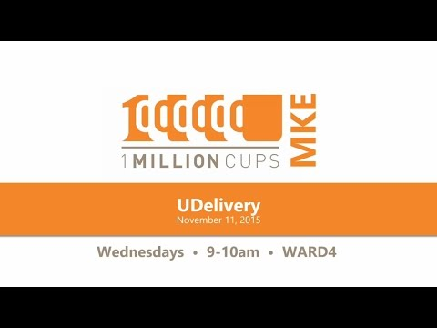 UDelivery at 1 Million Cups Milwaukee