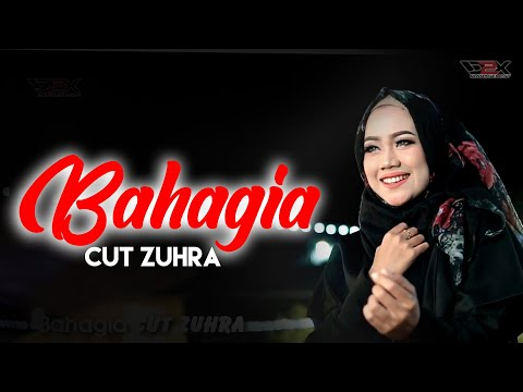 CUT ZUHRA - BAHAGIA  [Official Musik Video]