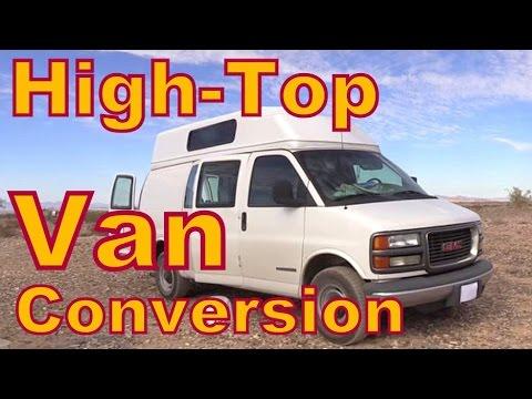 Today we look at a Fabulous High-Top Van Conversion