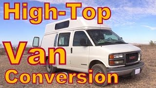 Today we look at a Fabulous High-Top Van Conversion