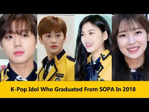 KPOP Idol Who Graduated From SOPA In 2018