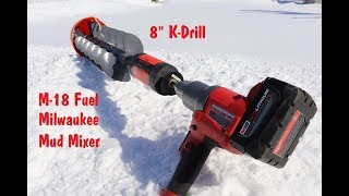 Milwaukee M-18 Mud Mixer and K Drill Ice Auger