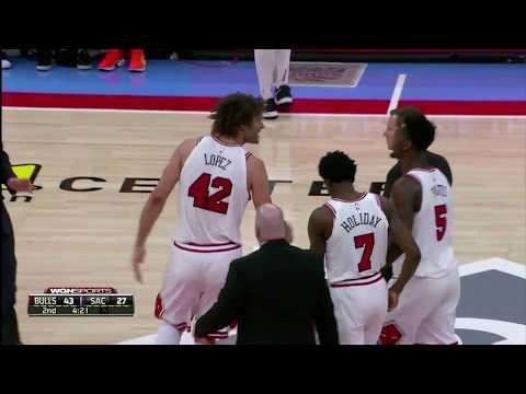 Robin Lopez Gets Ejected | Bulls vs Kings 2/5/18