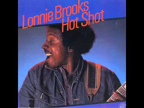 Lonnie Brooks - Hot Shot (1983)