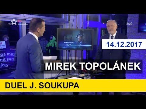 MIREK TOPOLÁNEK v pořadu DUEL J.Soukupa. 14.12.2017