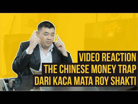 """VIDEO REACTiON  """" The Chinese Money Trap """" , Dari Kaca Mata Roy Shakti ?"""