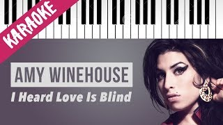Amy Winehouse | I Heard Love Is Blind // Piano Karaoke con Testo