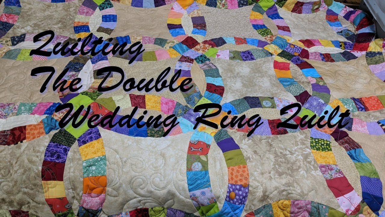 Quilting The Double Wedding Ring Quilt Youtube