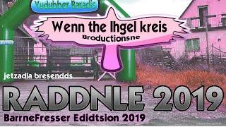 🚴🏻🐲 Drachenlord aufm Saddl - RADDNLE 2019 - 🤑 BarrneFresser Edidsion [SATIRE] 😄