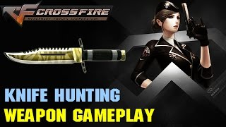 CrossFire VN - Knife Hunting