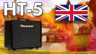 Blackstar HT-5 Tube Amplifier - Full Walkthrough and Demo