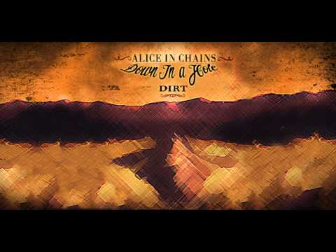 Alice In Chains - Down In A Hole HQ