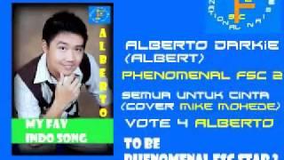 Phenomenal FSC 2 - Alberto - Semua untuk cinta (Cover Mike Mohede)