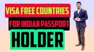 VISA FREE COUNTRIES FOR INDIAN