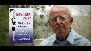 Shoulder Pain? The Solution and Prevention with Dr. John Kirsch, M.D.