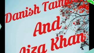 Danish taimoor and Aiza Khan vm (mat azma re) beautiful song must watch please