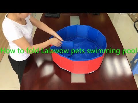 How to fold the Lalawow pets swimming pool padding pool