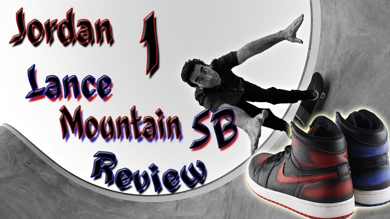 reputable site ff81b d07f6 Jordan 1 Lance Mountain SB Review