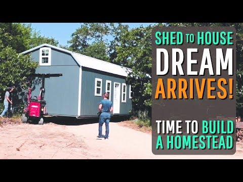 Our SHED TO HOUSE home has arrived!!!