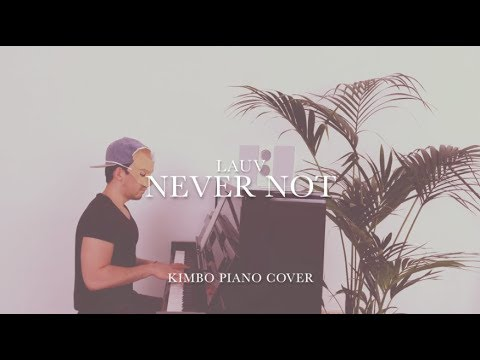 Lauv - Never Not (Piano Cover + Sheets) [lauv cover contest]