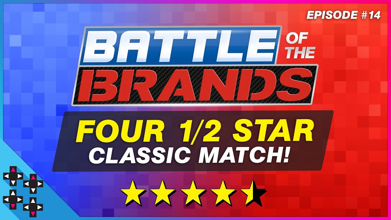 b4571f0fc9ef Battle of the Brands  14  The FOUR-AND-A-HALF STAR CLASSIC ...