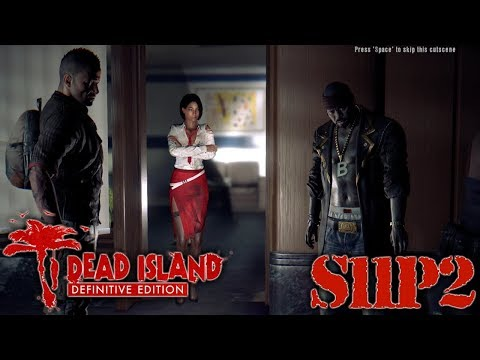 Let's Play Dead Island: Definitive Edition S11P2 |
