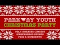 Parkway Youth Christmas Party