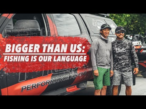 BIGGER THAN US: Fishing is our Language