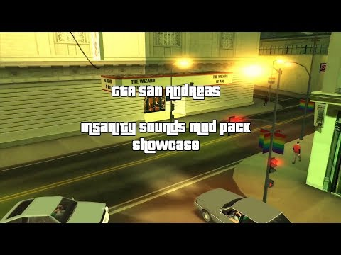 GTA San Andreas Insanity Sounds Mod Pack Showcase