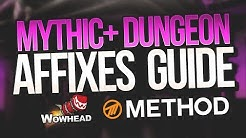 Mythic+ Affixes Guide Tips & Tricks - Method / Wowhead
