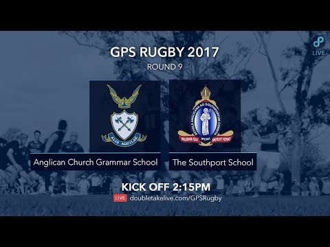 GPS Rugby 2017: Anglican Church Grammar School v The Southport School