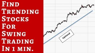 Video how to find trending stocks for swing trading in less than 1 min . download MP3, 3GP, MP4, WEBM, AVI, FLV November 2018