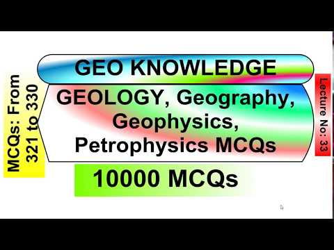 GEOLOGY,Geography, Geophysics, petrophysics MCQs series (Part-33) (From MCQs 321 to 330)