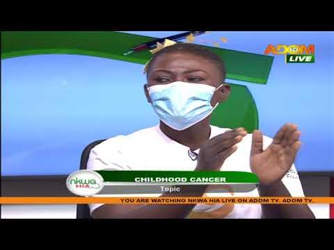 Childhood Cancer - Nkwa Hia on Adom TV (8-9-20)