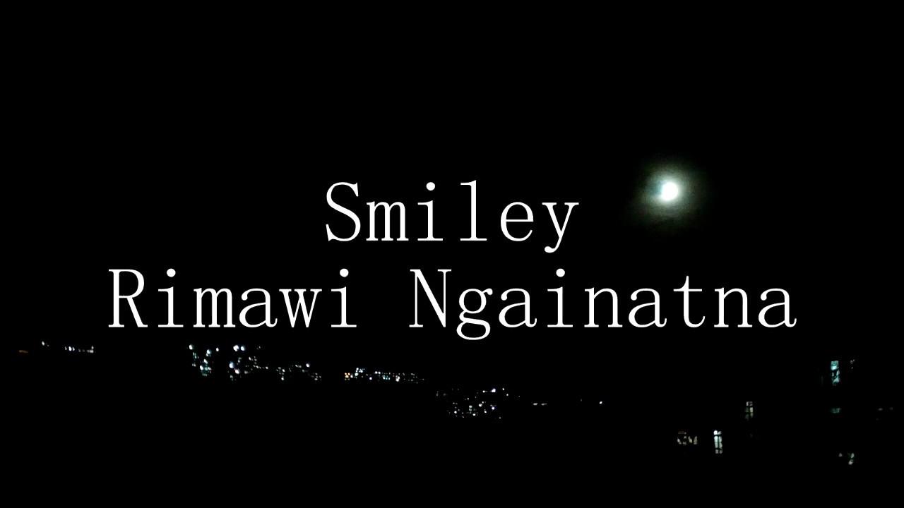 SMILEY - RIMAWI NGAINATNA (Official Lyric Video)