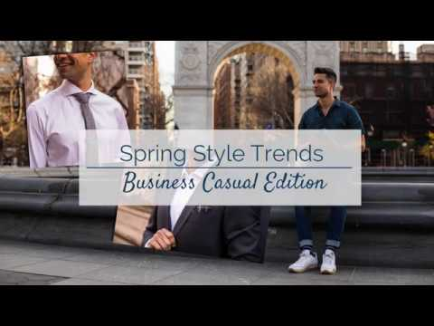 Spring Style Trends: Business Casual Edition 1