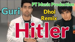 Hitler || Guri || Dhol Remix || Ft Lahoria Production (Shooter) Movie Song