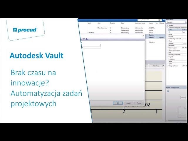 Brak czasu na innowacje? Automatyzacja zadań projektowych z użyciem Autodesk Vault Professional