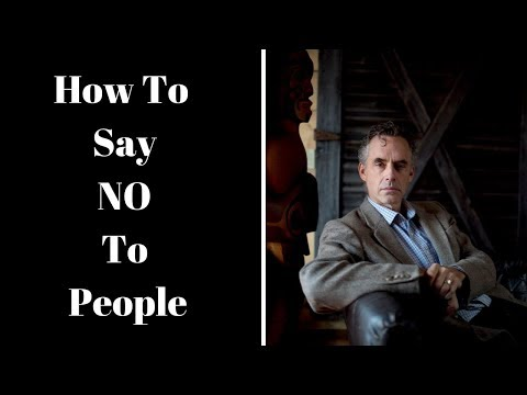 Jordan Peterson - How To Say NO To People