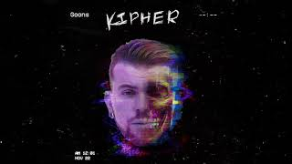 Kipher - Goons (Official Audio)