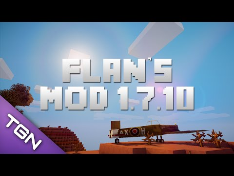 How To Install Flan's Mod Minecraft 1.7.10