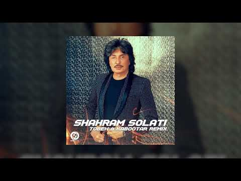 Shahram Solati - Tobeh & Kabootar Remix