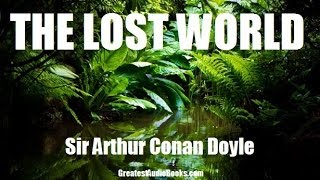 THE LOST WORLD by Sir Arthur Conan Doyle - FULL AudioBook | Greatest Audio Books V3