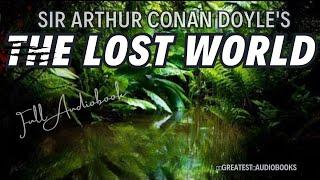 THE LOST WORLD by Sir Arthur Conan Doyle - FULL AudioBook | Greatest Audio Books V3