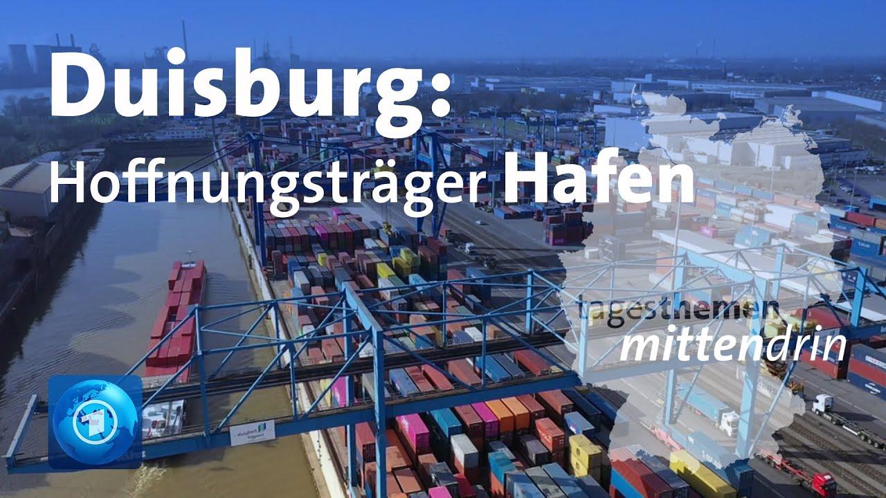 Download Duisburg: Hoffnungsträger Hafen | tagesthemen mittendrin