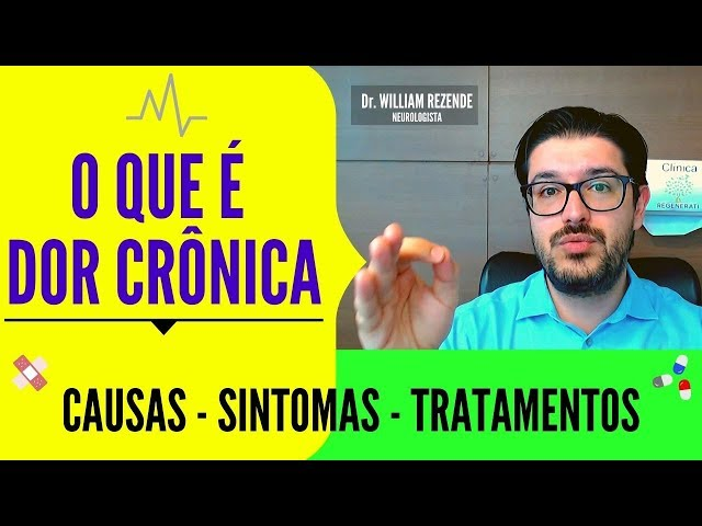 Dor Crônica - O Que é Dor Crônica