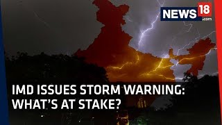 Stormy Weather In India  Whats At Stake?