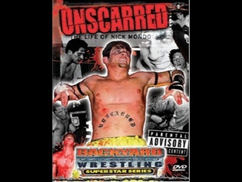 Unscarred: The Life of Nick Mondo (Full Movie)