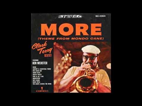 Clark Terry Sextet feat. Ben Webster – More ( Full Album )
